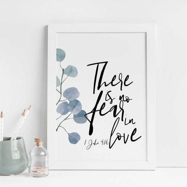 There is no fear in love 1 john 4 16 Bible verse art by Christian Lettering Company at Cheerfully Given
