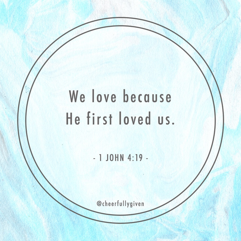1 John 4:19 Bible Verses for Valentine's Day