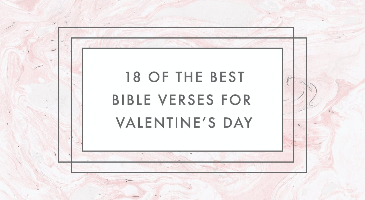 18 Of The Best Bible Verses For Valentine's Day