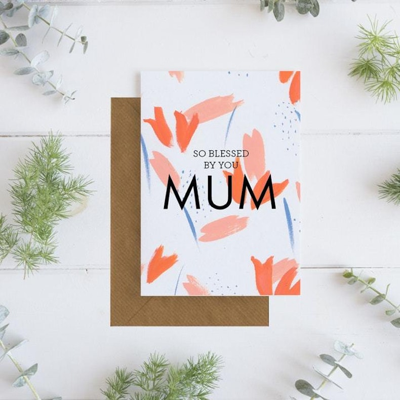 Blessed by you mum mother's day card
