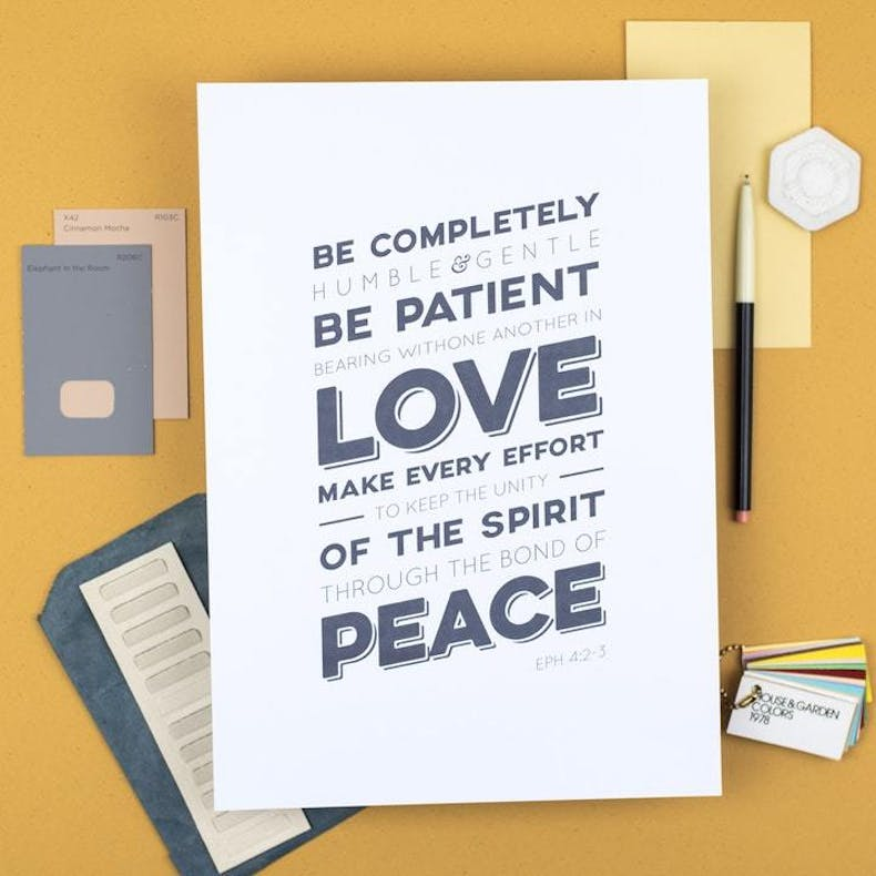 Be patient in love Ephesians 4 v 2-3 Scripture Print at Cheerfully Given