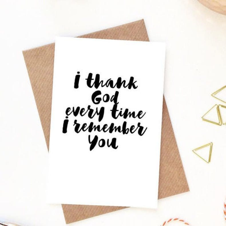 I thank God every time I remember you encouragement card