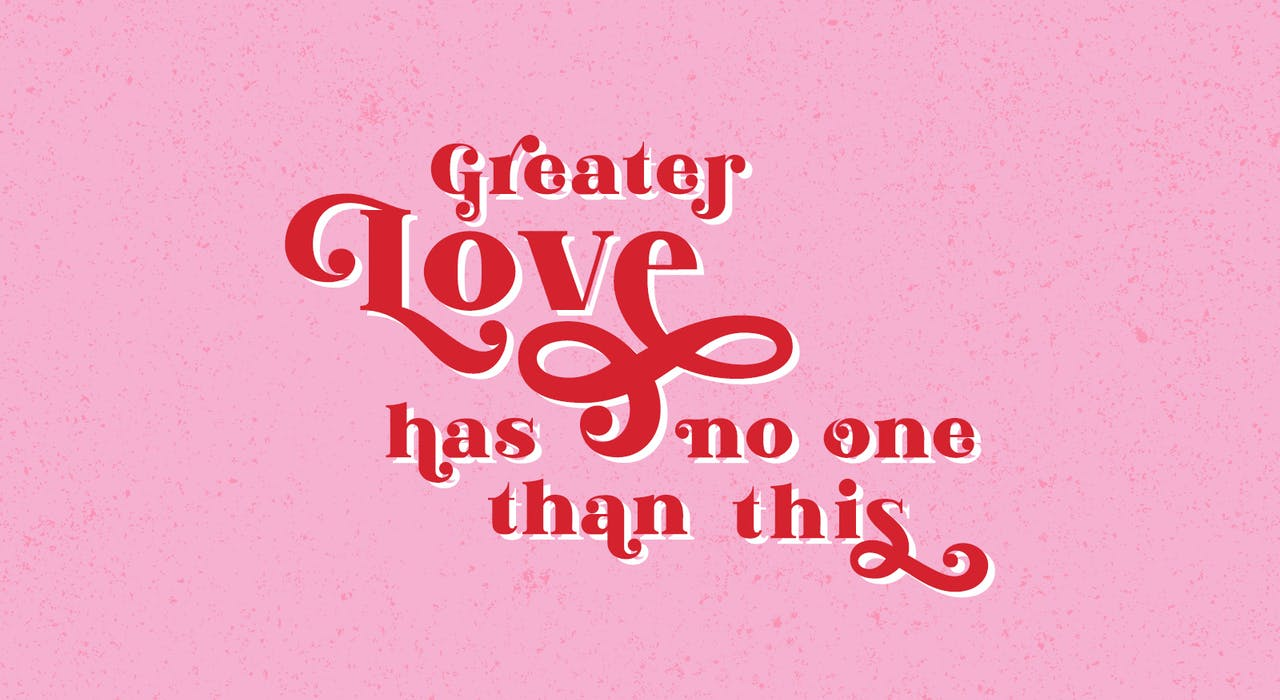 Greater Love has no one than this Pink and Red Bible verse art at Cheerfully Given