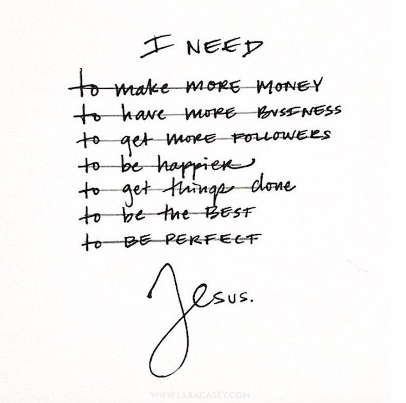 Lara Casey I Need Jesus