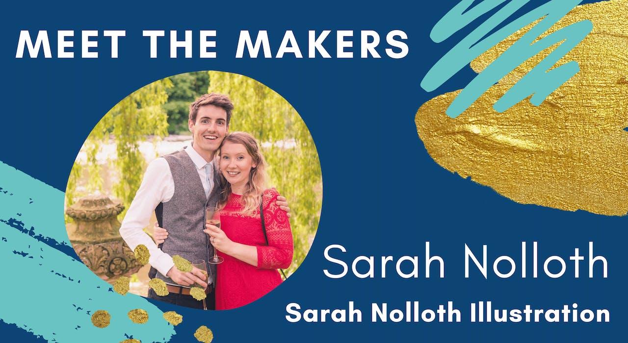 Meet the Makers Sarah Nolloth of Sarah Noloth Illustrations | Cheerfully Given Blog Series
