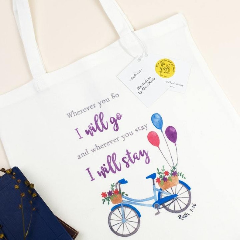 Ruth 1:16 Wherever you go I will go tote bag Alice and the Mustard Seed