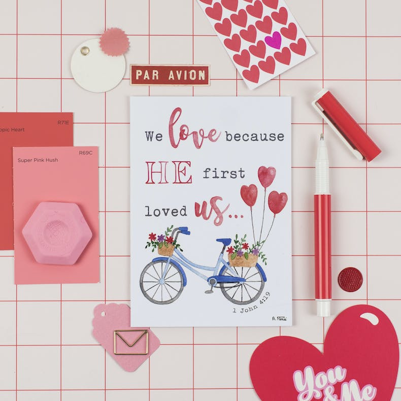 We Love Because He First Loved Us Card