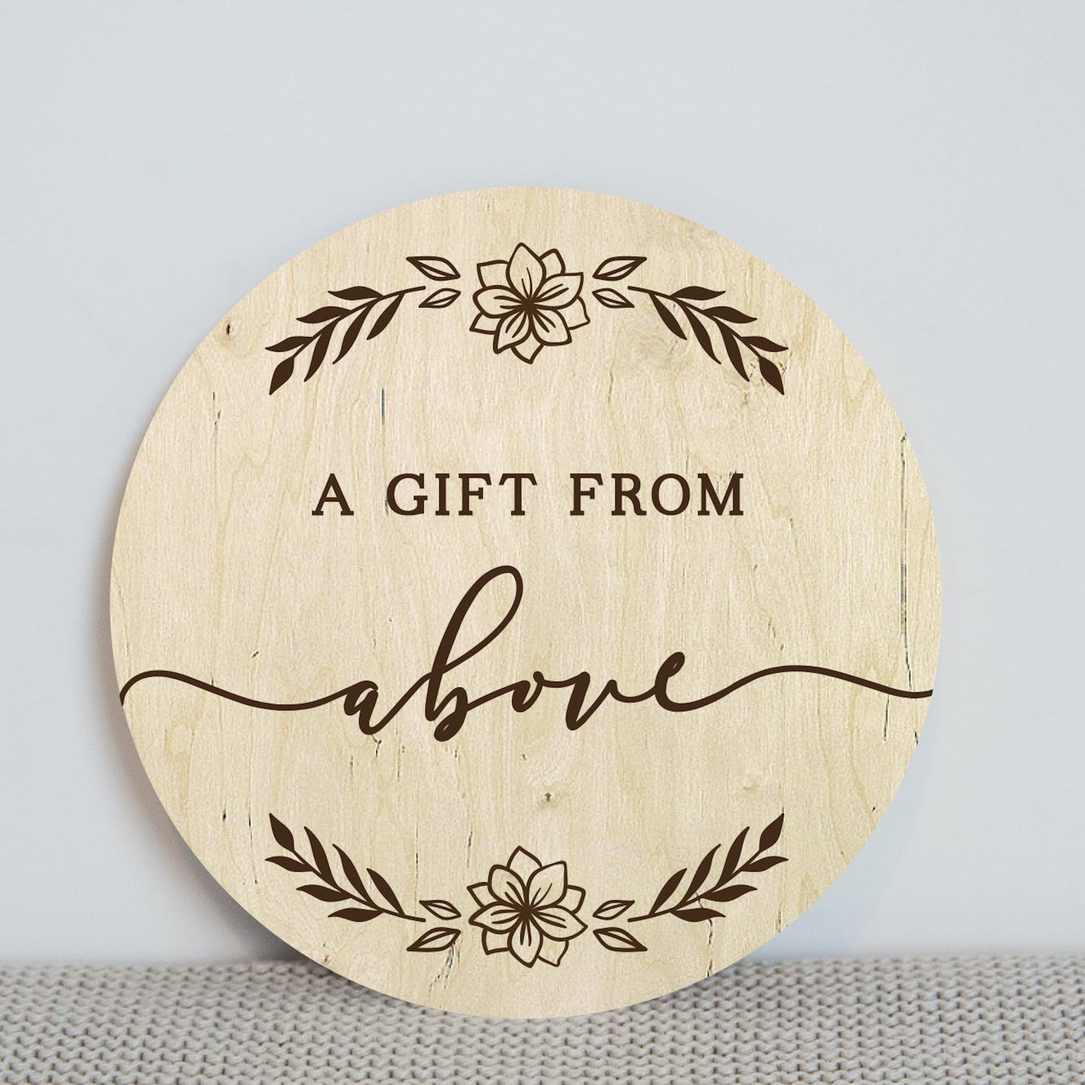 'A Gift From Above' Wooden Baby Milestone Disc - James 1:17 - Birch and Tides