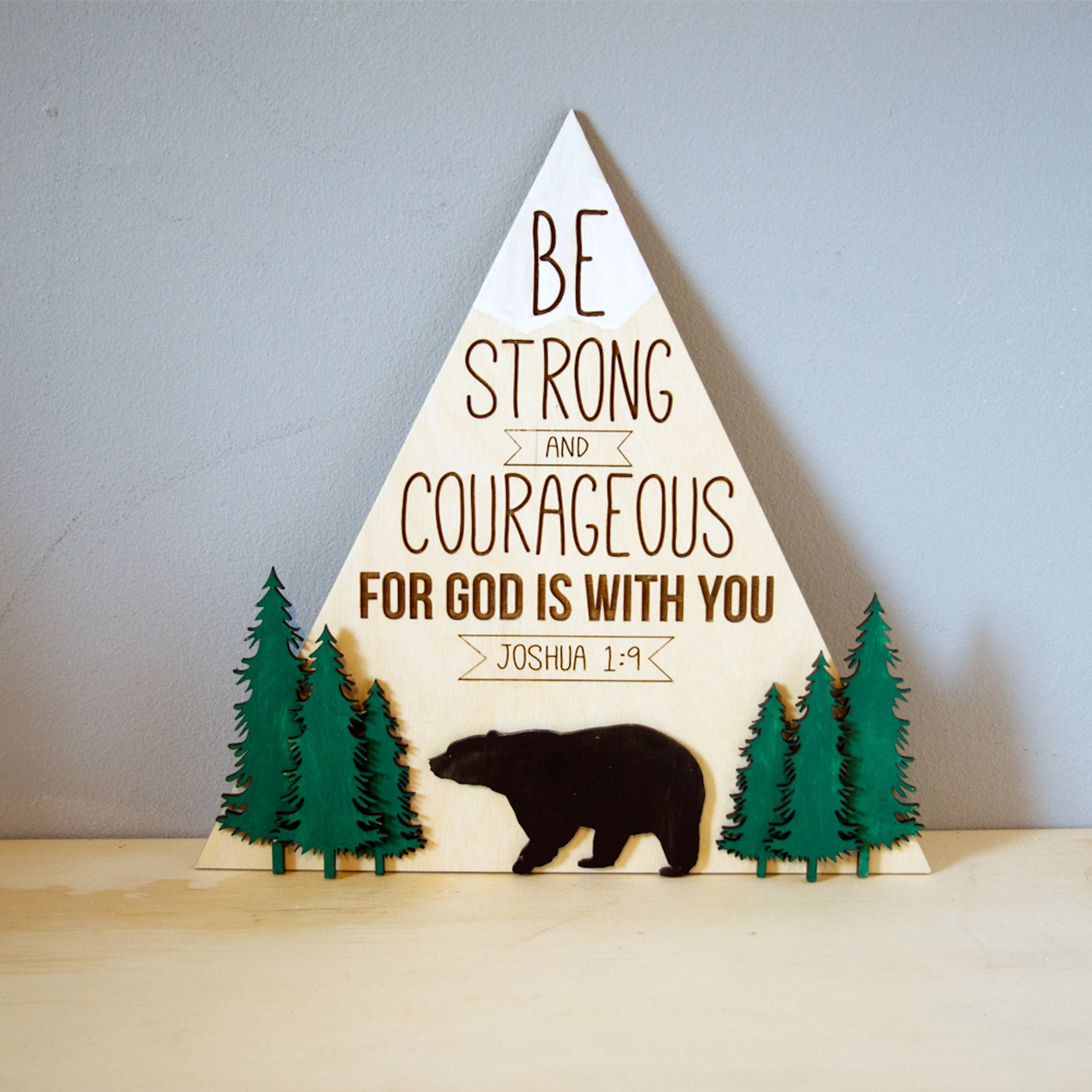 'Be Strong And Courageous' Wooden Nursery Sign - Joshua 1:9 - Birch and Tides