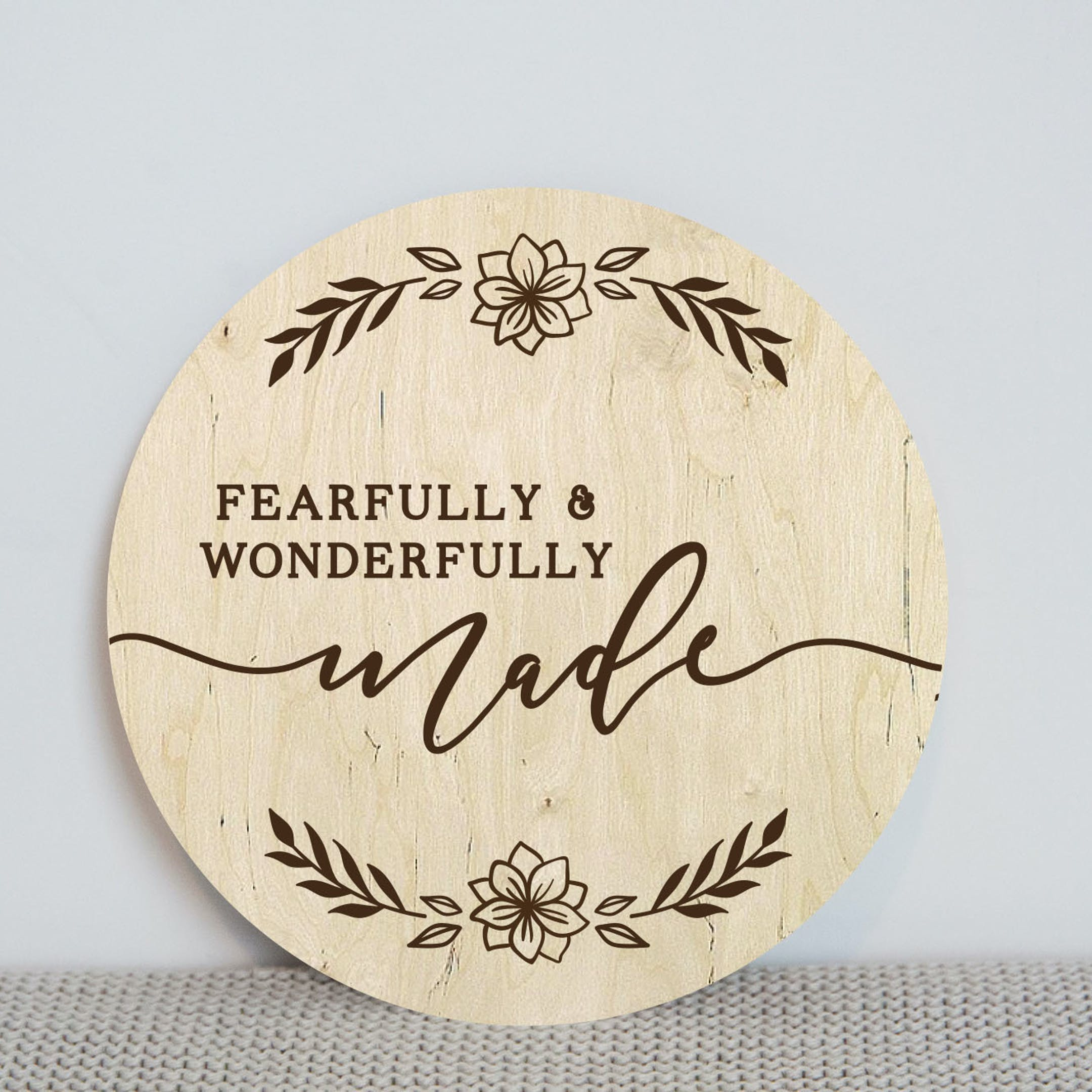 'Fearfully & Wonderfully Made' Wooden Baby Milestone Disc - Psalm 139:14 - Birch and Tides