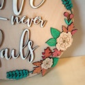 Floral Decoration - Love Never Fails - 1 Corinthians 13:8 - Birch and Tides