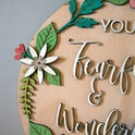 Floral Detailing - You Are Fearfully - Psalm 139:14 Plaque - Birch and Tides