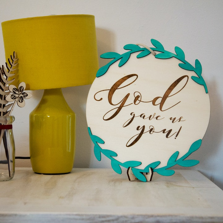 'God Gave Us You' Wooden Floral Sign - Birch and Tides