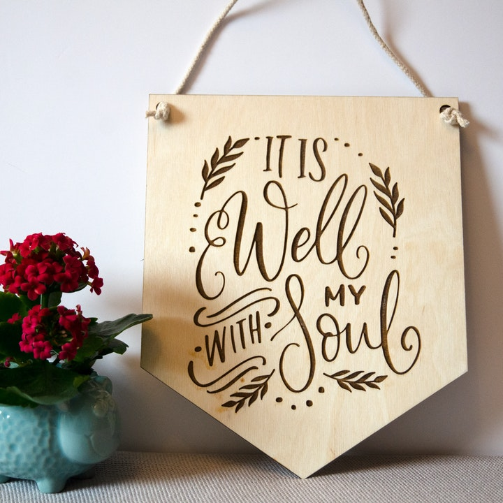 'It Is Well With My Soul' Wooden Hymn Banner - Birch and Tides