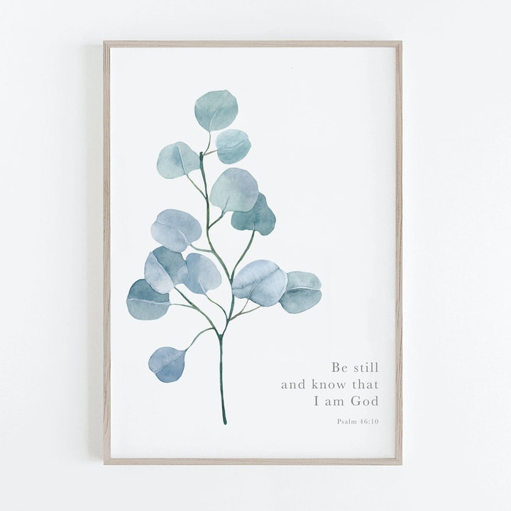 Botanical Blue Silver Dollar Print - Psalm 46:10 - Christian Lettering Company
