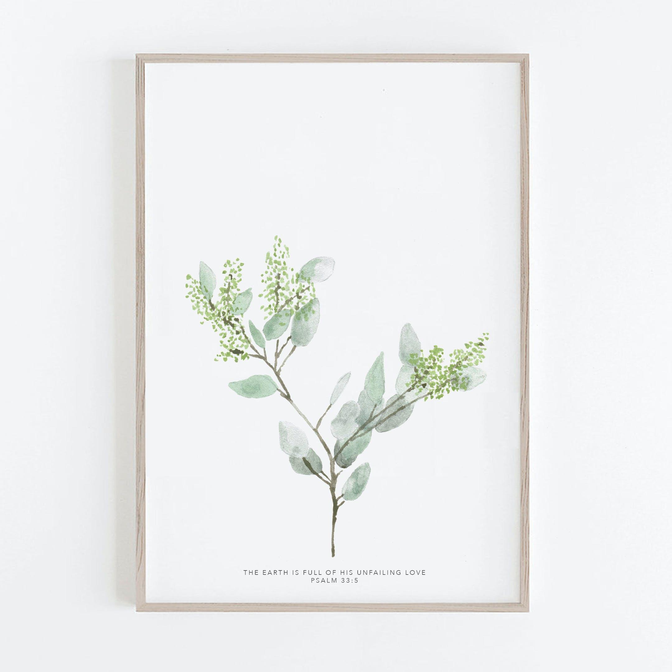 Botanical Seeded Eucalyptus Print - Psalm 33:5 - Christian Lettering Company