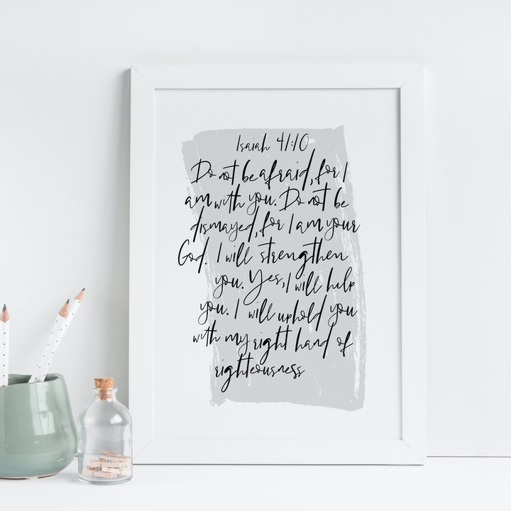 Do Not Be Afraid Grey Print - Isaiah 41:10 - Christian Lettering Company