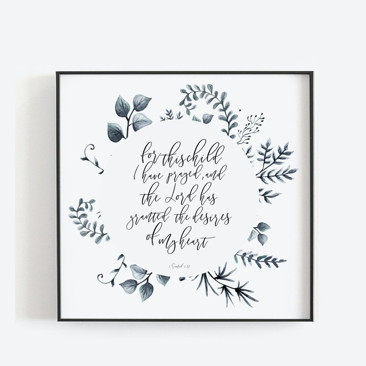 For This Child I Have Prayed Floral Print - 1 Samuel 1:27 - Christian Lettering Company