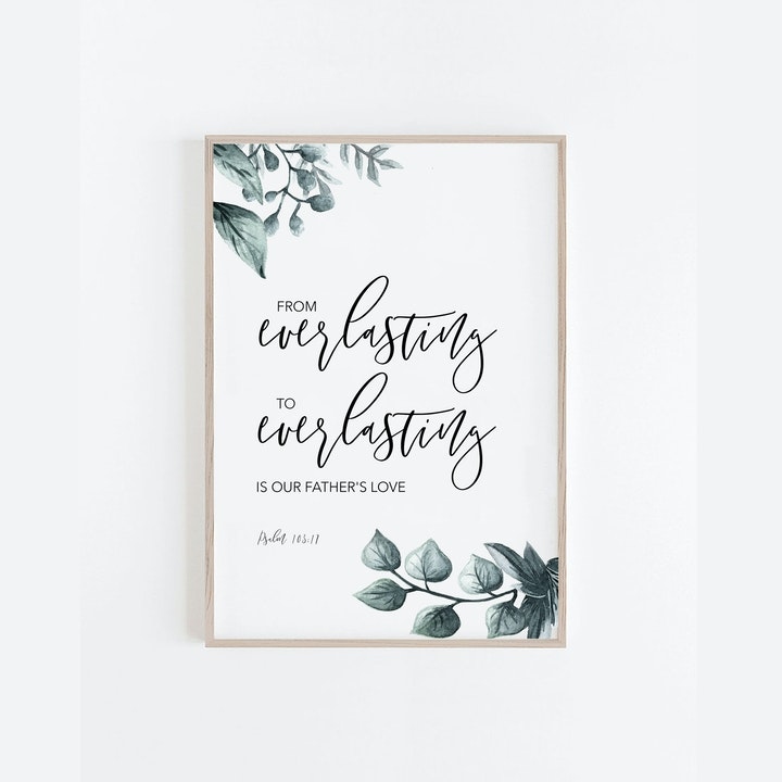 From Everlasting Botanical Print - Psalm 103:17 - Christian Lettering Company
