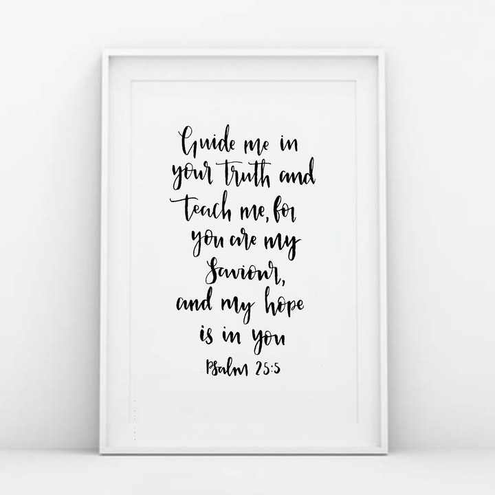 Guide Me In Your Truth Print - Psalm 25:5 - Christian Lettering Company