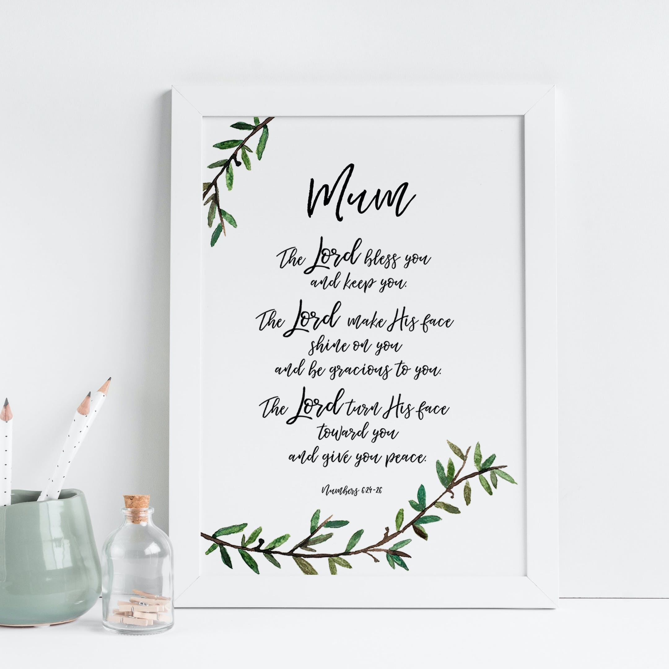 Mum Personalised The Lord Bless You And Keep You Print - Numbers 6:24-26 - Christian Lettering Company
