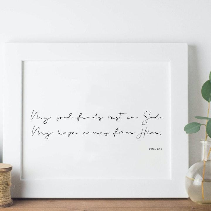 My Soul Finds Rest In God Minimalist Print - Psalm 62:5 - Christian Lettering Company