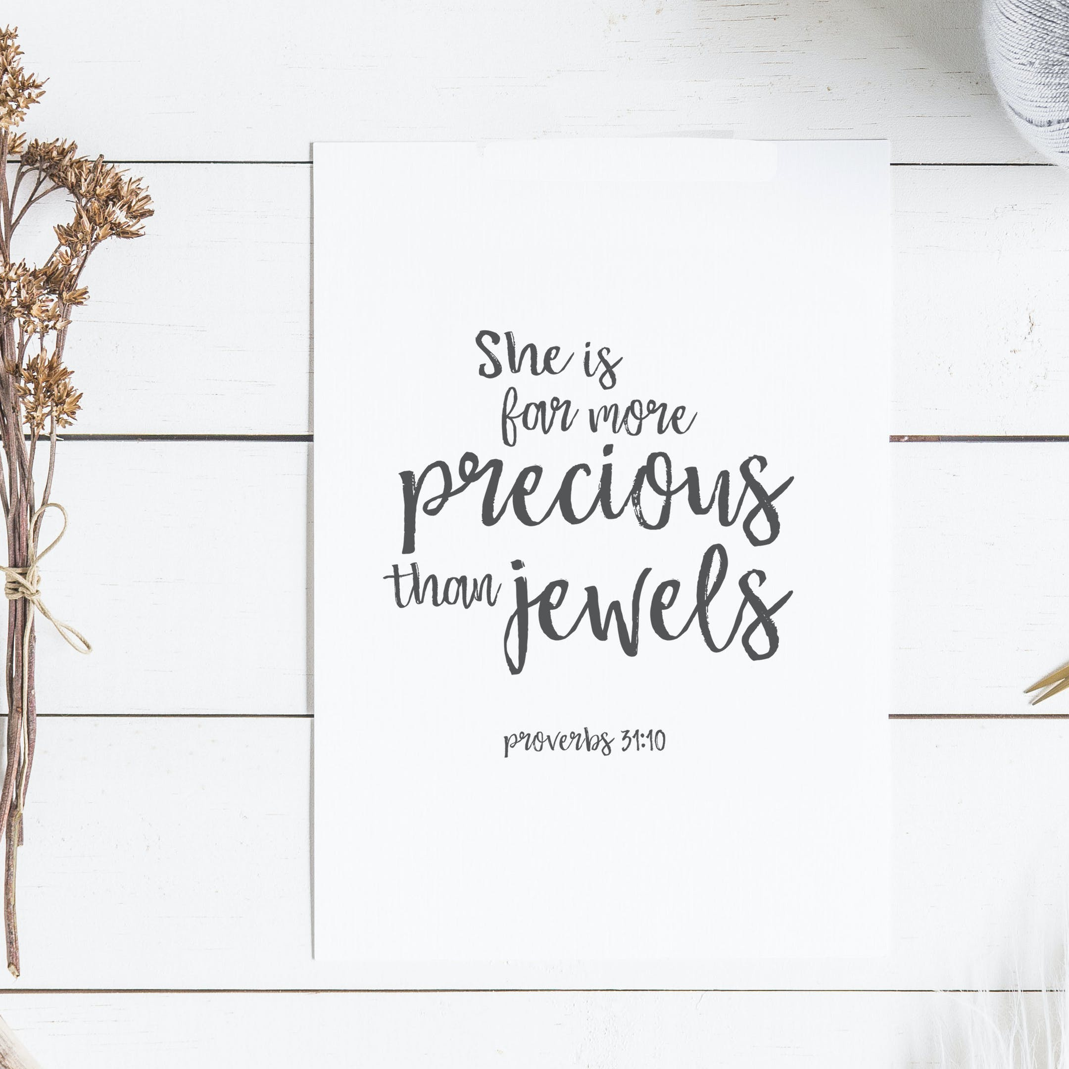 Proverbs 31:10 Print - She Is Far More Precious Than Jewels - Christian Lettering Company