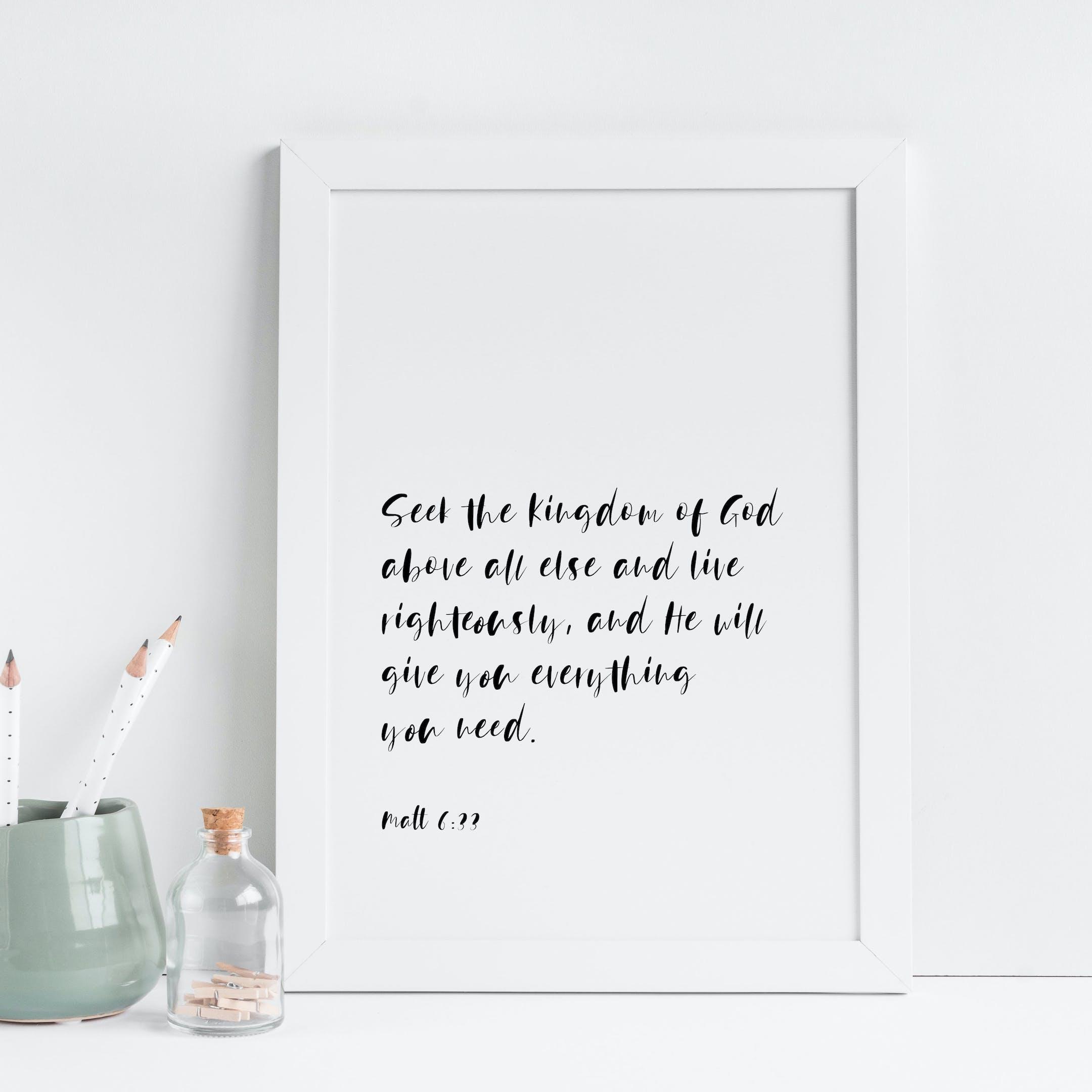 Seek The Kingdom Of God Above All Else Print - Matthew 6:33 - Christian Lettering Company