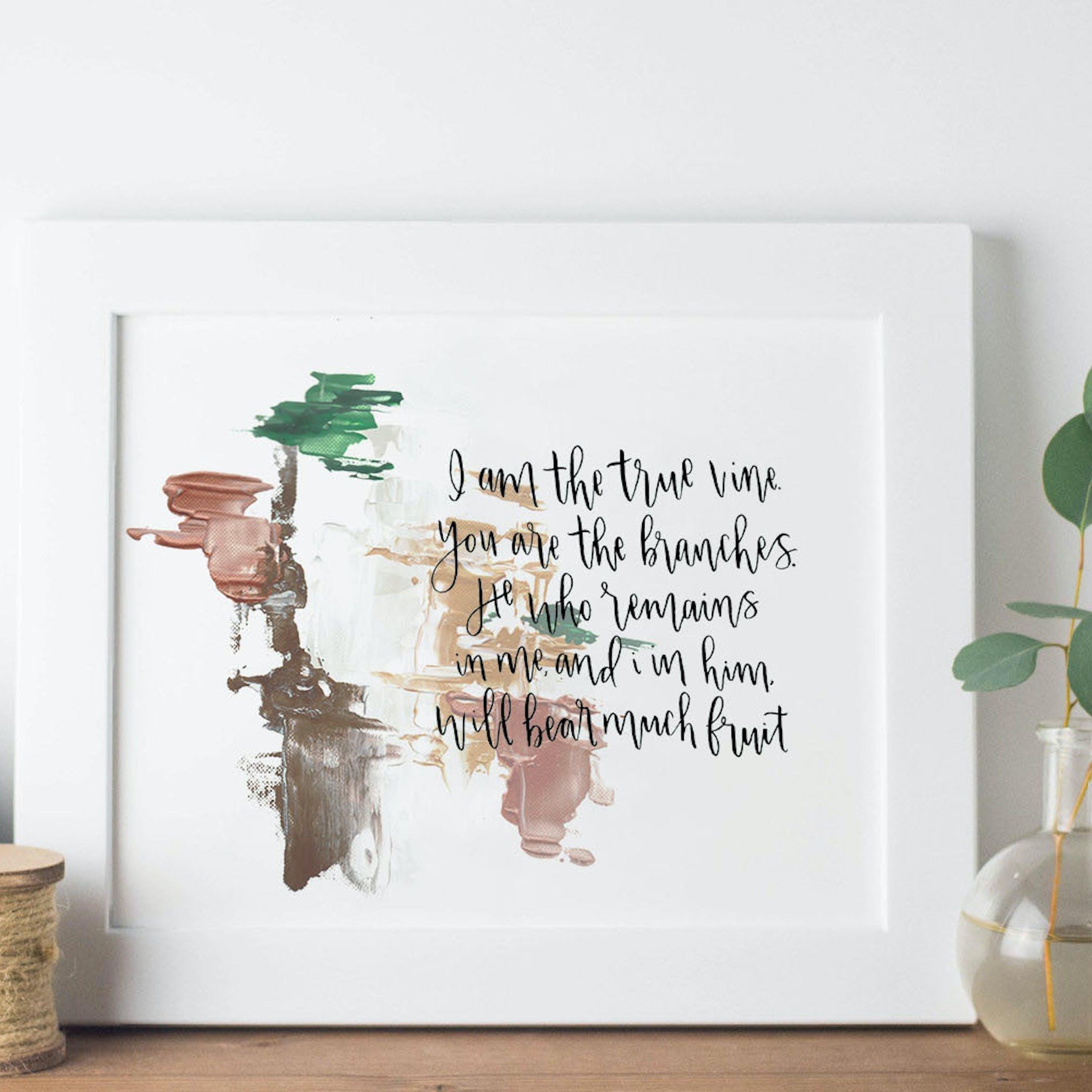 The True Vine Print - John 15:5 - Christian Lettering Company