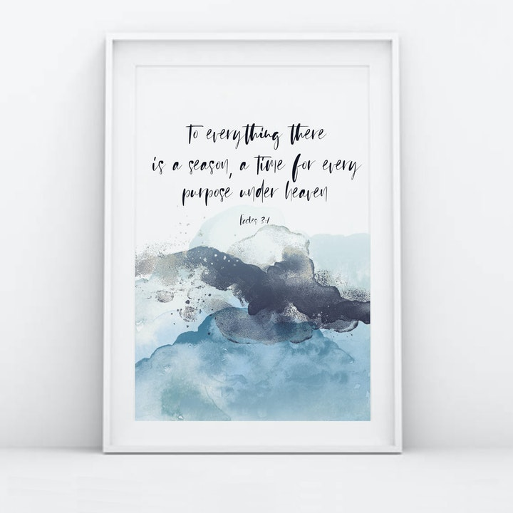 To Everything There Is A Season Print - Ecclesiastes 3:1 - Christian Lettering Company