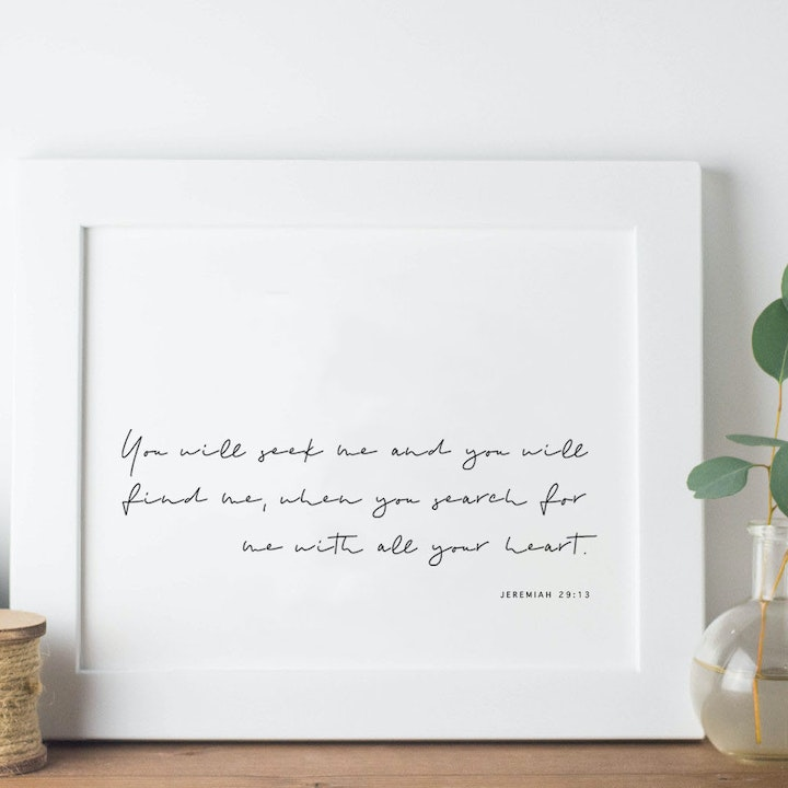 You Will Seek Me and You Will Find Me Print - Jeremiah 29:13 - Christian Lettering Company
