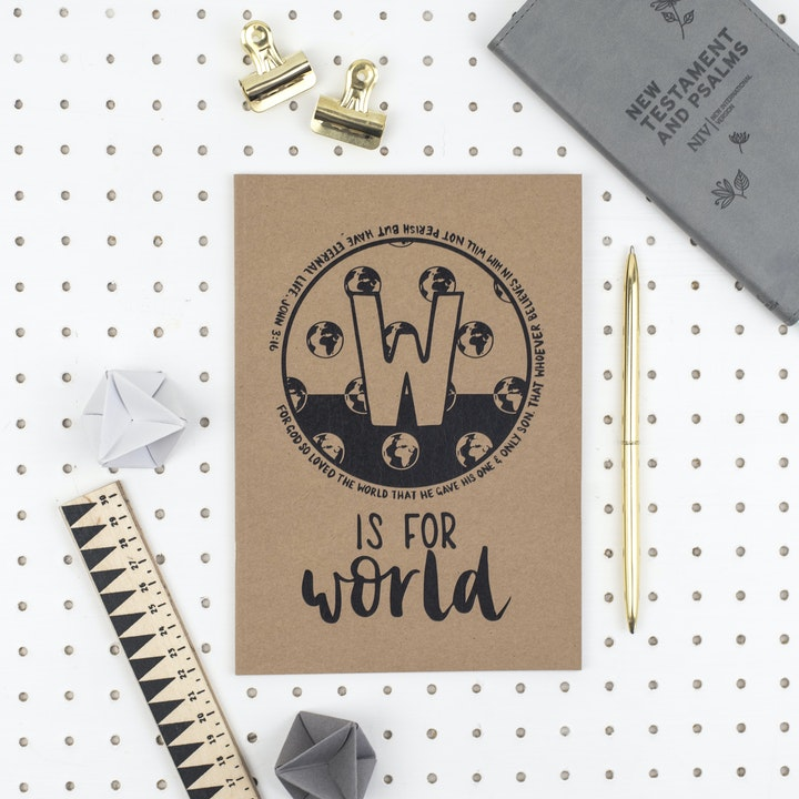 A5 Bible Alphabet Journal - W is for World - John 3:16 - Hope and Ginger