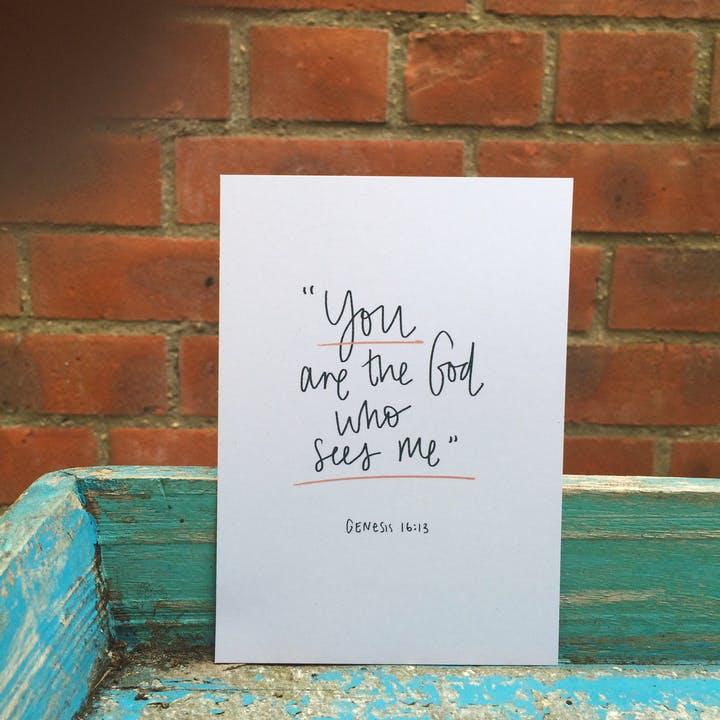 You are the God who sees me Genesis 16:13 A6 Print by The Hope&GraceDesignCo. @ Cheerfully Given
