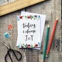 A6 Today I Choose Joy Card - Izzy and Pop