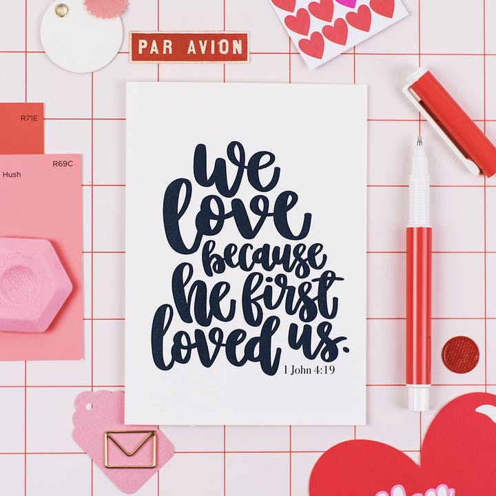 A6 We Love Because He First Loved Us Card - 1 John 4:19 - Izzy and Pop