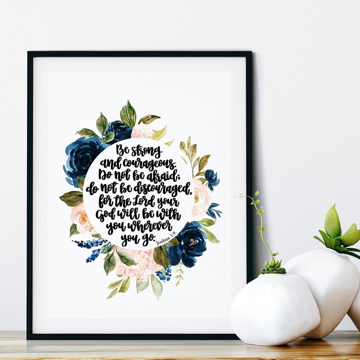 Be Strong And Courageous Print - Joshua 1:9 - Floral - Izzy & Pop