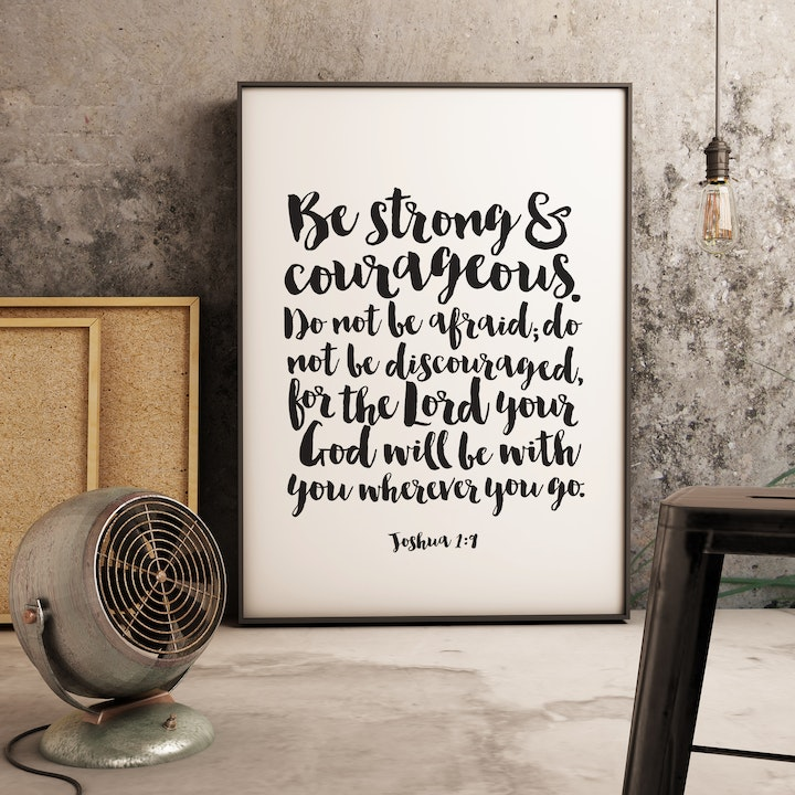 Be Strong And Courageous Print - Joshua 1:9 - Izzy and Pop