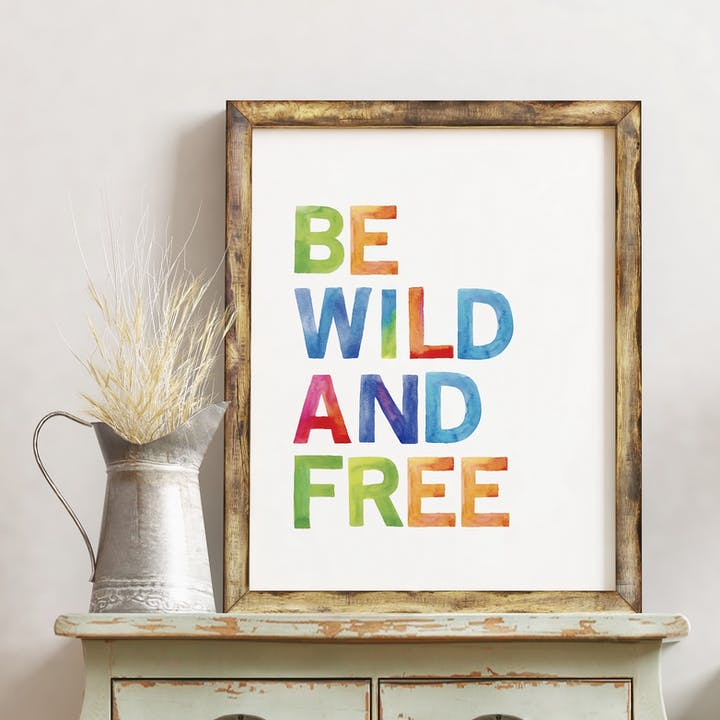 Be Wild and Free Rainbow Print - Izzy and Pop