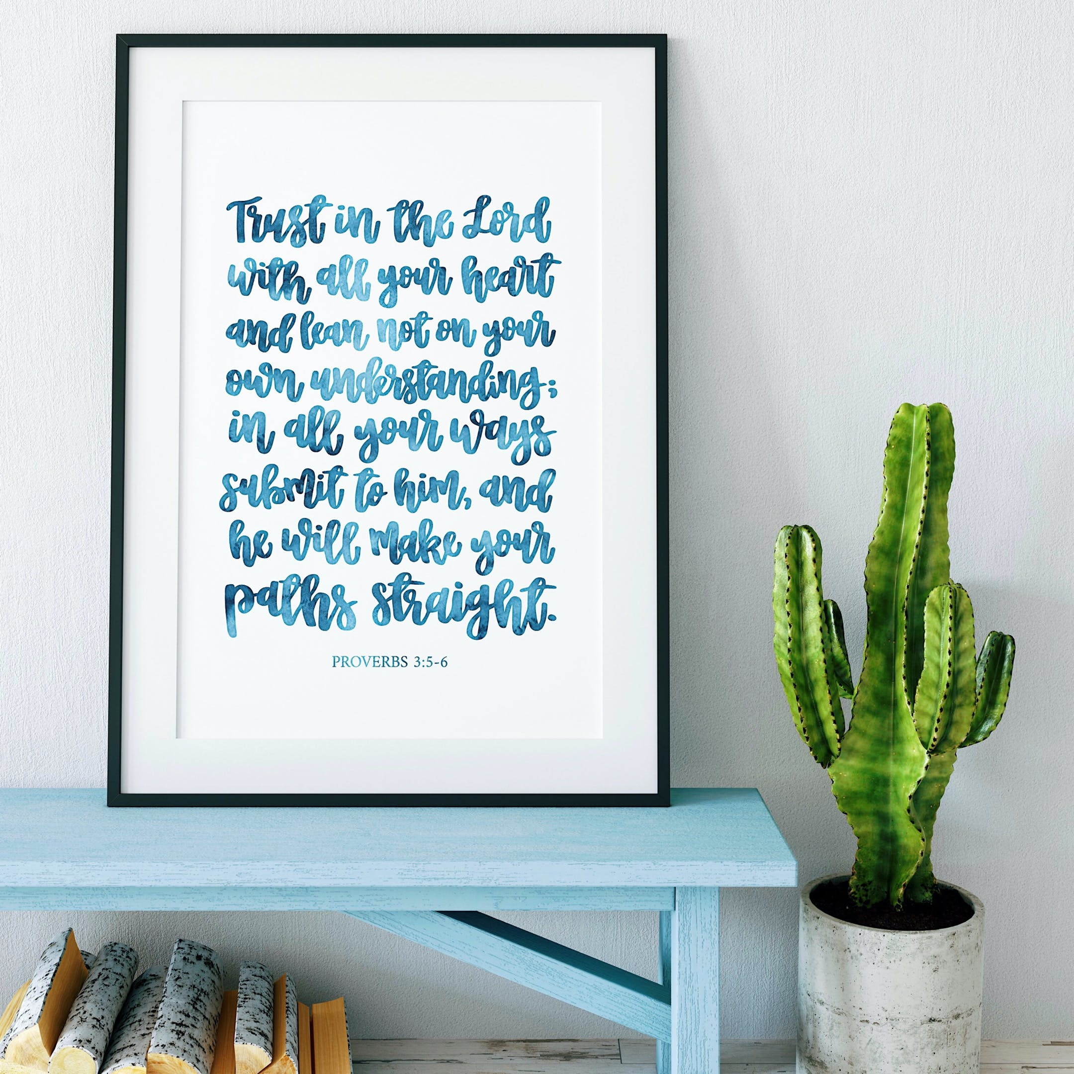 Blue Wash Trust In The Lord Calligraphy Print - Proverbs 3:5-6 - Izzy & Pop