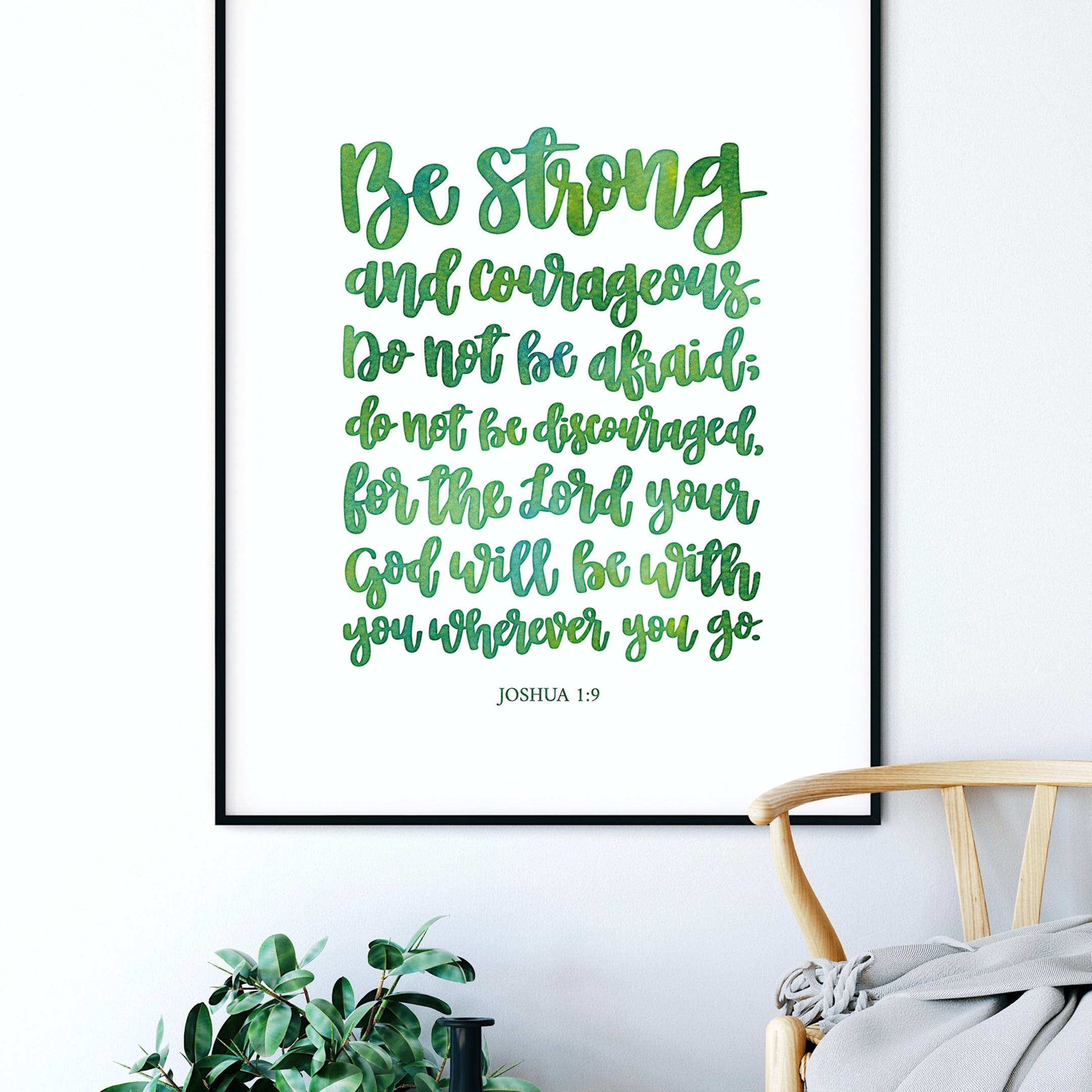 Green Be Strong And Courageous Calligraphy Print - Joshua 1:9 - Izzy & Pop