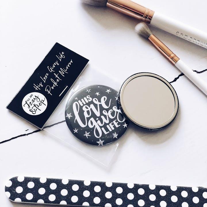 HIs Love Gives Life Pocket Mirror - John 10:10 - Izzy and Pop
