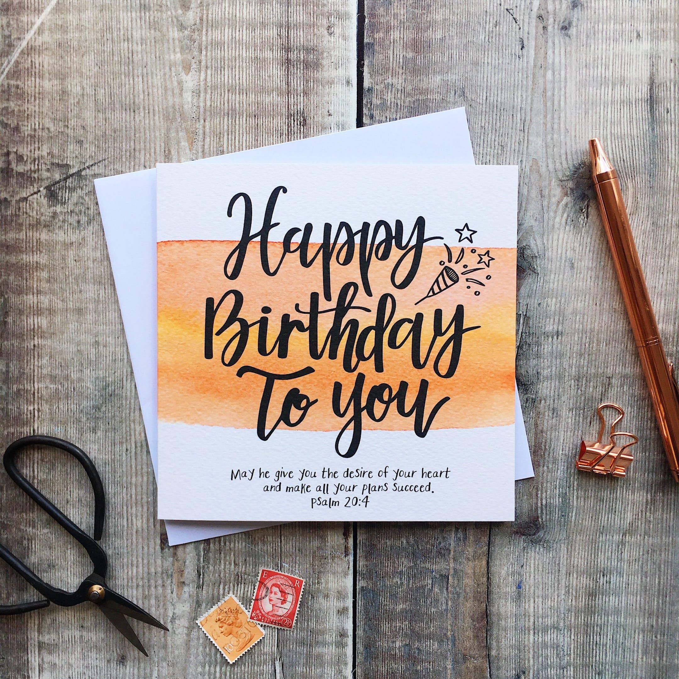 Happy Birthday To You Card - Psalm 20:4 - Izzy and Pop