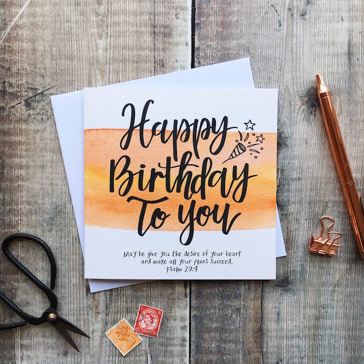 Happy Birthday To You Card - Psalm 20:4 - Izzy and Pop
