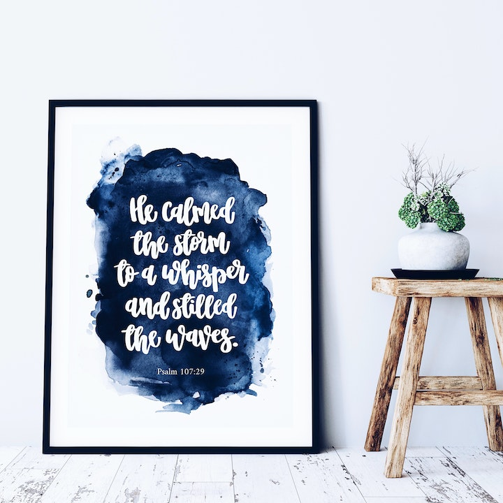 He Calmed The Storm To A Whisper Print - Psalm 107:29 - Izzy & Pop