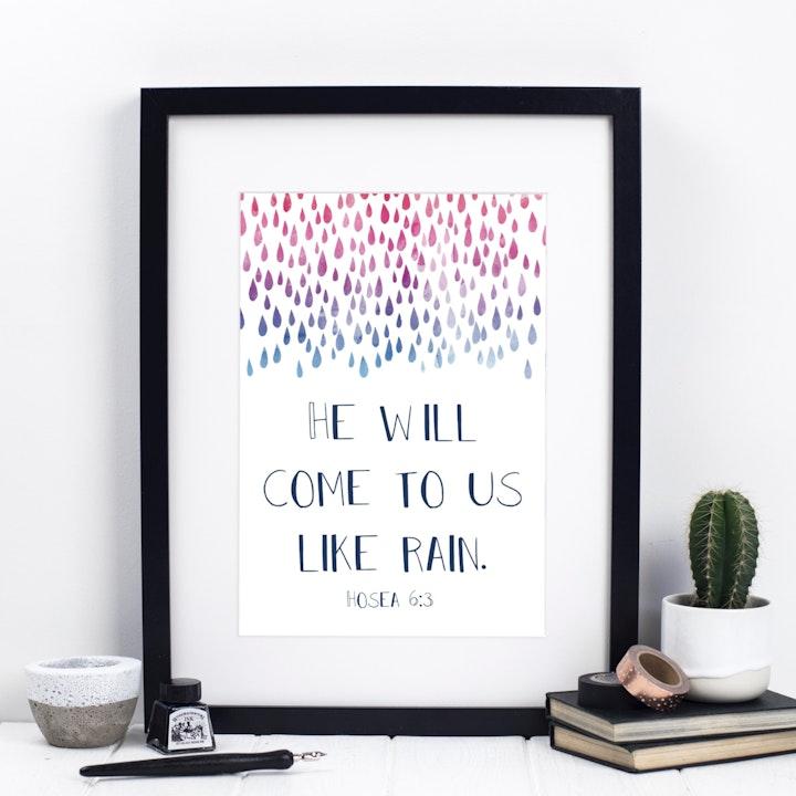 He Will Come To Us Like Rain Print - Hosea 6:3 - Izzy and Pop
