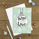 Hope Joy Love Bauble Christmas Card - Izzy and Pop
