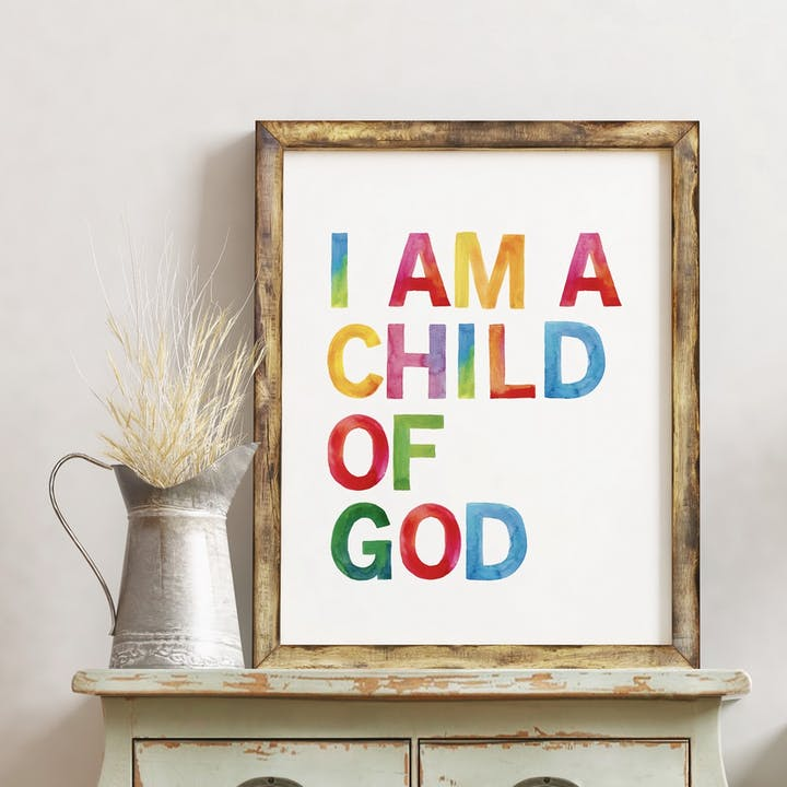 I Am A Child of God Rainbow Print - Izzy and Pop