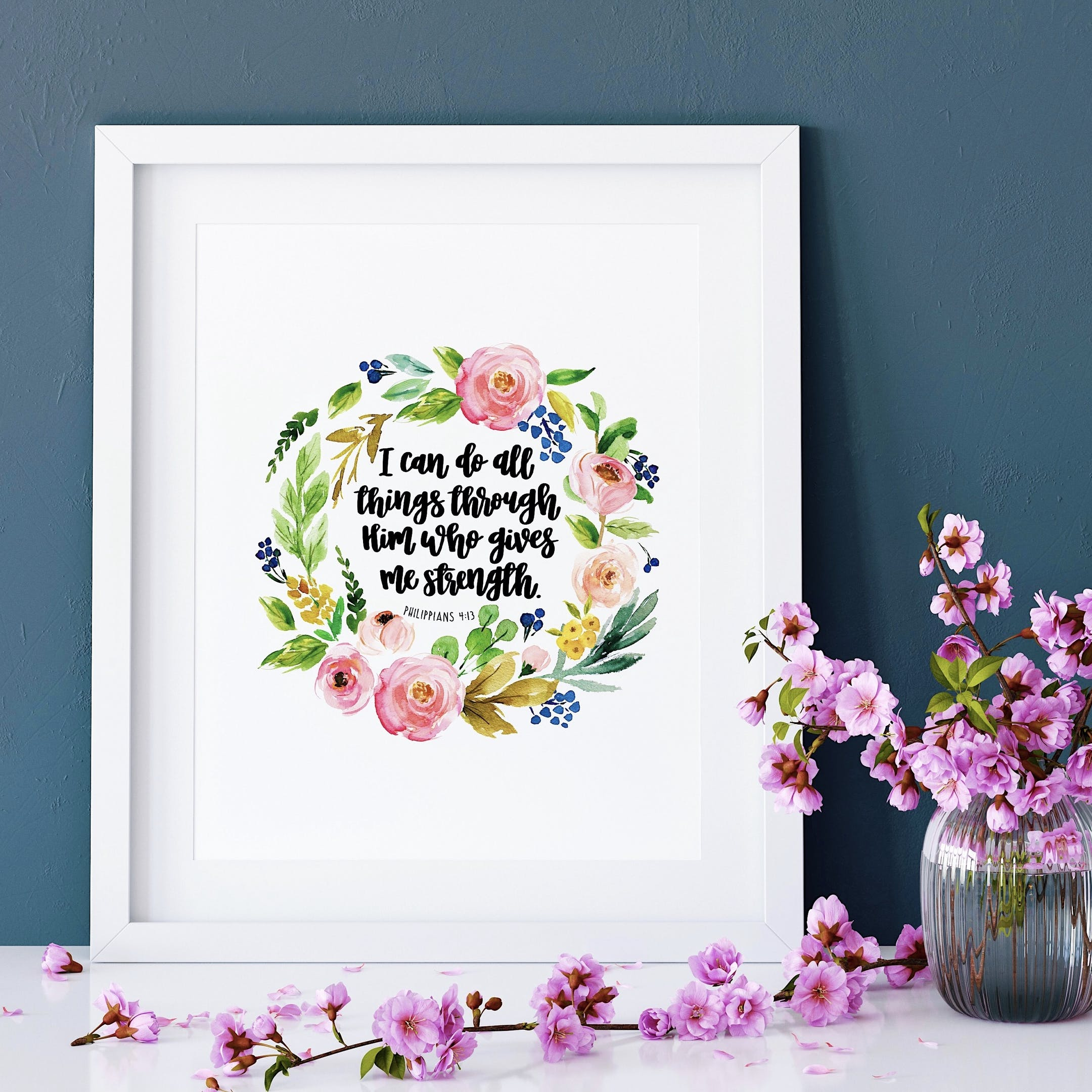 I Can Do All Things Through Him Who Gives Me Strength Floral Print - Philippians 4:13 - Izzy and Pop