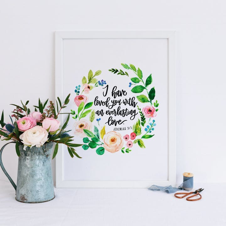I Have Loved You With An Everlasting Love - Floral Wreath Print - Jeremiah 31:3 - Izzy and Pop