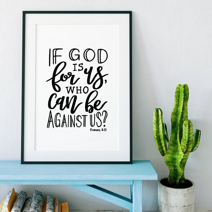 If God Is For Us, Who Can Be Against Us Print - Romans 8:31 - Izzy and Pop